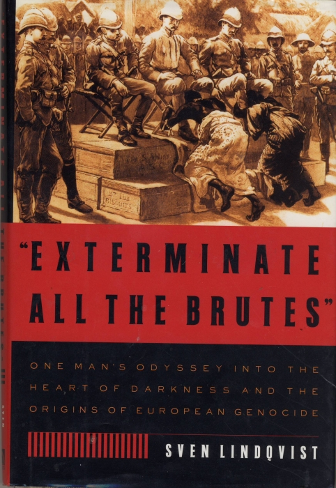 "exterminate all the brutes summary ""exterminate all the brutes"" is a searching examination of europe's dark history in africa and the origins of genocide using joseph conrad's heart of darkness as his point of departure, sven lindqvist takes us on a haunting tour through the colonial past, interwoven with a modern-day travelogue."